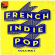 French Indie Pop Volume 1 by Le Mouv'