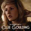 An Introduction To Ellie Goulding - EP