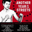 Another Year on The Streets Vol. 3