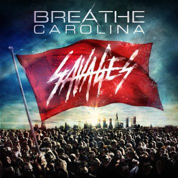 paroles et traduction breathe carolina savages paroles de chanson. Black Bedroom Furniture Sets. Home Design Ideas