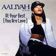 At Your Best (You Are Love) [SINGLE]