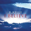 I Believe [Single]