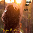 Never Have I Ever [Single]
