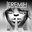 Don't Tell Em (feat. YG)