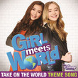 "Take on the World (Theme Song from ""Girl Meets World"") [Single]"