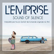 "Sound of Silence (Extrait de la bande originale du film ""L'emprise"") - Single"