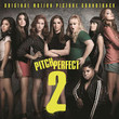 Pitch Perfect 2 [OST]