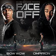 Face Off (& Bow Wow)