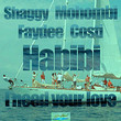 Habibi (I Need Your Love) [Single]