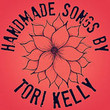 Handmade Songs By Tori Kelly [Ep]
