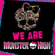 We Are Monster High [Single]