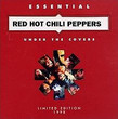 Under the Covers: Essential Red Hot Chili Peppers [Compilation]