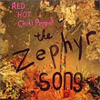 The Zephyr Song [Single]