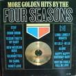 More Golden Hits By The Four Seasons