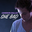 She Bad [Single]