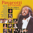 Pavarotti & Friends (For The Children Of Liberia)