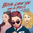 Boys Like You (Ft. Ariana Grande & Meghan Trainor)