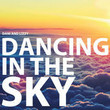 Dancing In the Sky [Single]