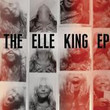The Elle King [Ep]