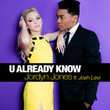 U Already Know [Single]
