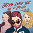 Boys Like You (Who Is Fancy song) [Single]