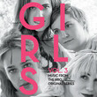 Girls, Vol. 3 [Music from the HBO Original Series]