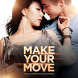Make Your Move [BO]