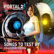 Portal 2: Songs To Test By [OST]