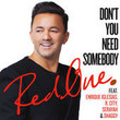 Don't You Need Somebody [Single]