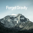 Forget Gravity [Ep]