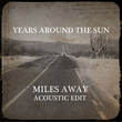 Miles Away Acoustic Edit [Single]