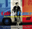 Café de France, 75 Chansons Originales