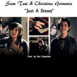 Just a Dream (Ft. Christina Grimmie)