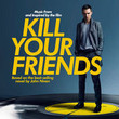 Kill Your Friends [BO]
