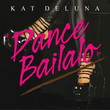 Dance Bailalo [Single]