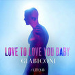 Love to Love You Baby [Single]