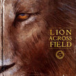 The Lion Across The Field [Ep]