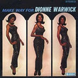 Make Way for Dionne Warwick