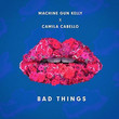 Bad Things [Single]