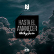 Hasta el Amanecer [Single]