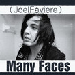(Joel Faviere) Many Faces