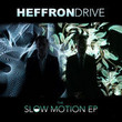 The Slow Motion [Ep]