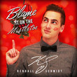 Blame It On The Mistletoe [Single]