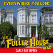 Everywhere You Look (The Fuller House Theme) [Single]