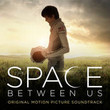 L'espace Entre Nous (The Space Between Us) [BO]