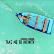 Take Me To Infinity [Single]