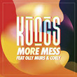More Mess [Single]