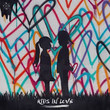 Kids In Love (Ft. The Night Game & Maja Francis)
