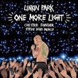 One More Light (Chester Forever Steve Aoki Remix) [Single]