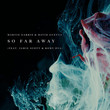 So Far Away [Single]